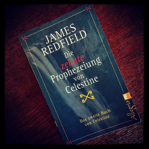 Die zehnte Prophezeiung von Celestine. - James Redfield